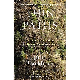 Thin Paths by Julia Blackburn