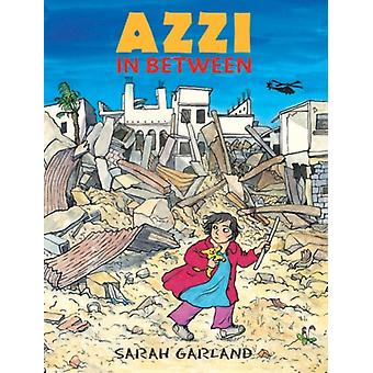 Azzi in Between (Paperback) by Garland Sarah