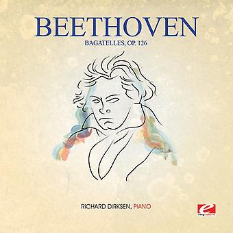 Richard Dirksen - Beethoven: Import USA bagatele Op 126 [CD]