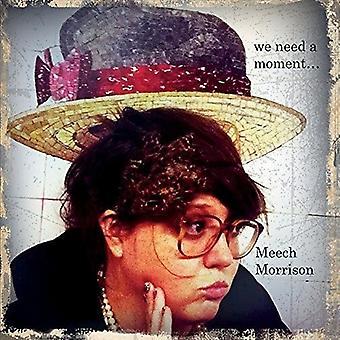 Meech Morrison - We Need a Moment... [CD] USA import