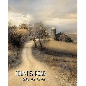 Landsvägar ta mig hem affisch Skriv av Lori Deiter (16 x 20)