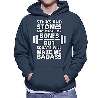 Stöcken und Steinen Turnhalle Inspiration Kniebeugen machen mich Badass Herren Sweatshirt mit Kapuze