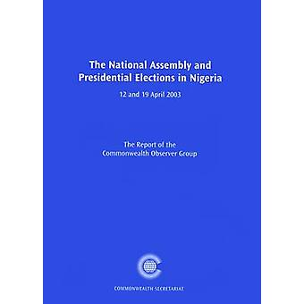 The National Assembly and Presidential Elections in Nigeria - 12 and 1