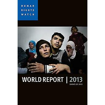 World Report 2013 - Events of 2012 - 9781447309390 Book