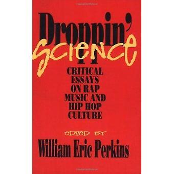 De Nogales ' ciencia - ensayos críticos sobre música de Rap y Hip Hop cultura por