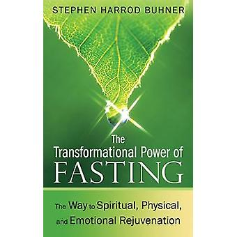 The Transformational Power of Fasting - The Way to Spiritual - Physica