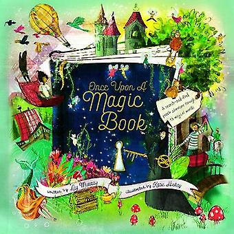 Once Upon a Magic Book by Once Upon a Magic Book - 9781786030733 Book