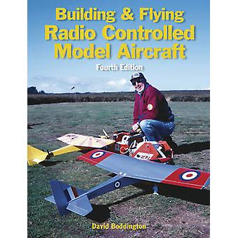 Building and Flying Radio Controlled Aircraft by David Boddington - 9