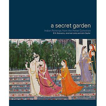 A Secret Garden - Indian Paintings from the Porret Collection by B. N.
