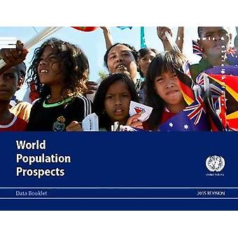 World Population Prospects - 2015 Revision - Data Booklet - 2015 by Uni