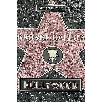 George Gallup i Hollywood av Susan Ohmer - 9780231121330 bok