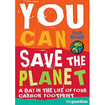 You Can Save the Planet by Richard Hough - 9780713686883 Book
