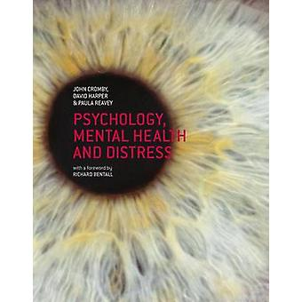 Psychology - Mental Health and Distress by John Cromby - David Harper