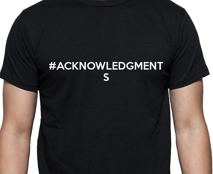 #Acknowledgments Hashag Acknowledgments Black Hand Printed T shirt