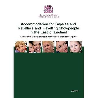 Accommodation for gypsies and travellers and travelling showpeople in the east of England: a revision to the regional...
