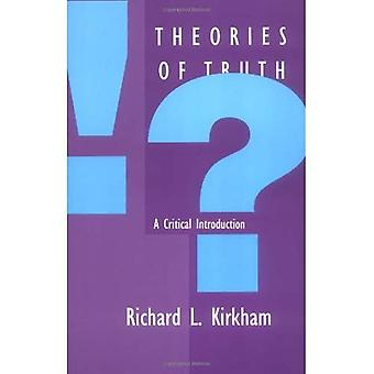 Theories of Truth: A Critical Introduction (Bradford Book)