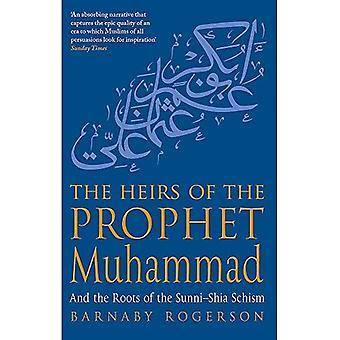 De erfgenamen van de Helderziende Muhammad: en de wortels van de Sunni-Shia Schism