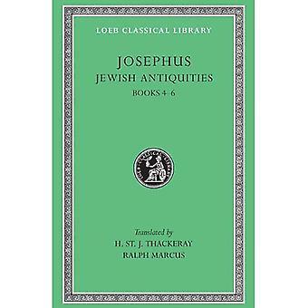 Josephus: Jewish Antiquities Books Iv-VI