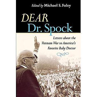 Kjære Dr. Spock: Brev om Vietnam-krigen til Amerikas favoritt Baby lege