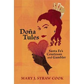 Doña Tules: cortesana y jugador de Santa Fe