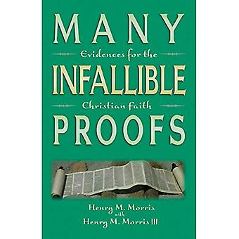 Many Infallible Proofs: Practical and Useful Evidences of Christianity