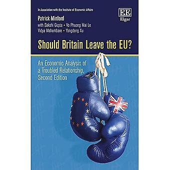 Sollte Großbritannien die EU verlassen?: An Economic Analysis of ein gestörtes Verhältnis, Second Edition