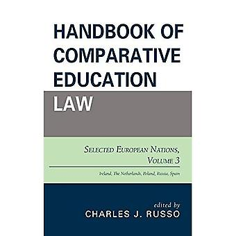 Handbook of Comparative Education Law: Selected European Nations (Handbook of Comparative Education Law)