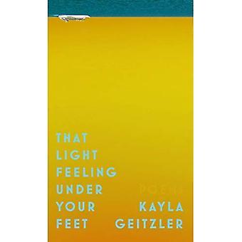 That Light Feeling Under Your Feet