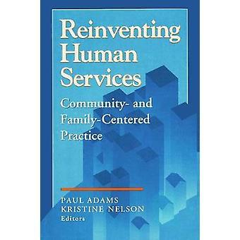 إعادة اختراع البشرية خدمات المجتمع والممارسة فاميليسينتيريد بول آدامز &