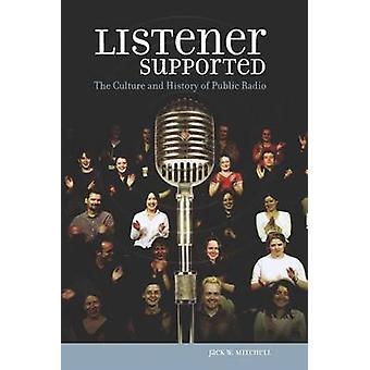 Lyssnaren stöds kultur och historia av offentliga Radio av Mitchell & Jack W.