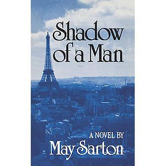 Shadow of a Man by Sarton & May