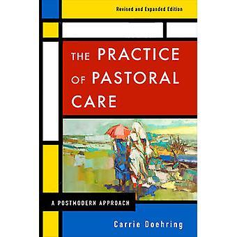 Bruket av själavård Rev. och Exp. Ed av Doehring & Carrie