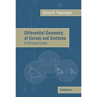 Géométrie différentielle des courbes et des Surfaces A Concise Guide par Rovenski & Vladimir
