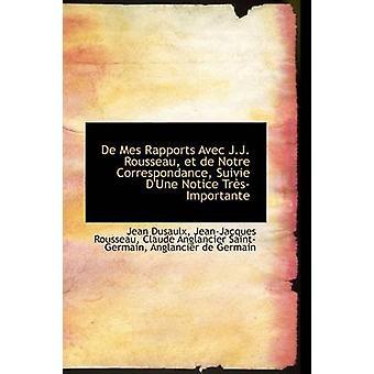 دي مس Rapports مع ج. ج. روسو et de Notre جانب سويف الكثبان الرملية إشعار ترسيمبورتانتي جان آند دوسولكس
