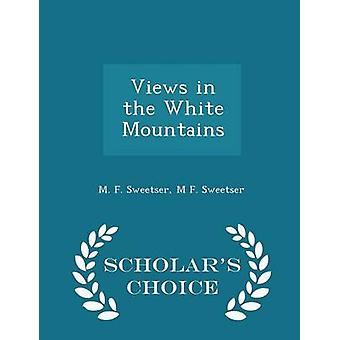 Weergaven in de witte bergen geleerden keuze editie door Sweetser & M. F.