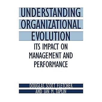 Forstå organisatoriske utviklingen dens innvirkning på ledelse og prestasjon av Fletcher & Douglas Scott