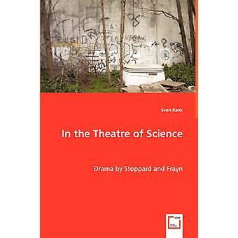 No Theatre of Science por Rank & Sven