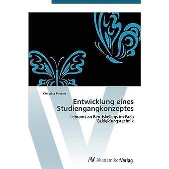 Entwicklung eines Studiengangkonzeptes by Vinders Christina