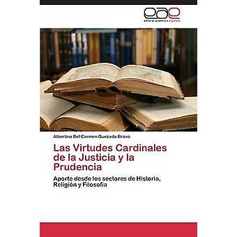 Las Virtudes Cardinales de La Justicia y La Prudencia av Quezada Bravo Albertina Del Carmen