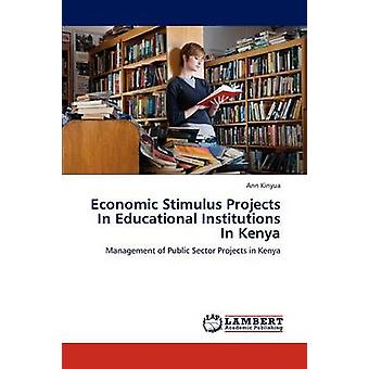 Economic Stimulus Projects in Educational Institutions in Kenya by Kinyua Ann