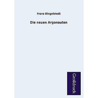 Die Neuen Argonauten by Dingelstedt & Franz