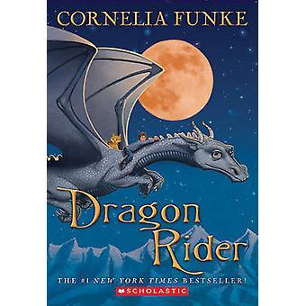 Dragon Rider by Cornelia Funke - 9780545316484 Book