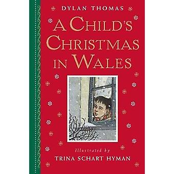 A Child's Christmas in Wales by Trina Schart Hyman - 9780823438709 Bo