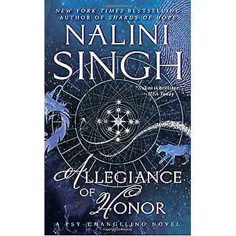Allegiance of Honor by Nalini Singh - 9781101987780 Book