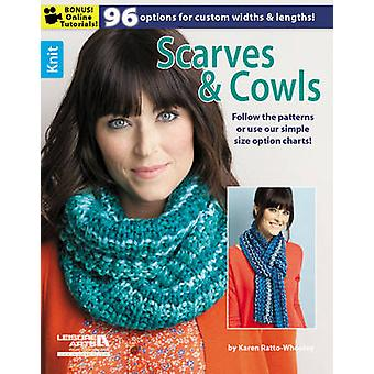 Scarves & Cowls by Karen Ratto-Whooley - 9781464713682 Book