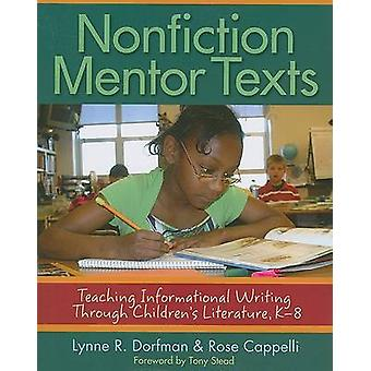 Nonfiction Mentor Texts - Teaching Informational Writing Through Child