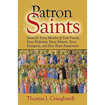 Patron Saints by Thomas J. Craughwell - 9781592767823 Book