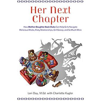 Her Next Chapter - How Mother-Daughter Book Clubs Can Help Girls Navig