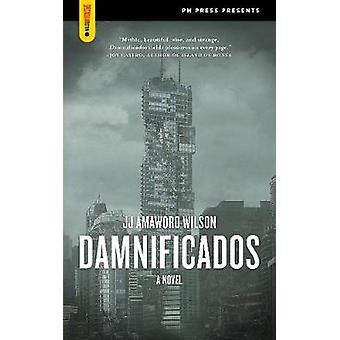 Damnificados by J. J. Amaworo Wilson - 9781629631172 Book
