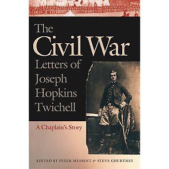 Las letras de Guerra Civil de José Hopkins Twichell - historia de un capellán